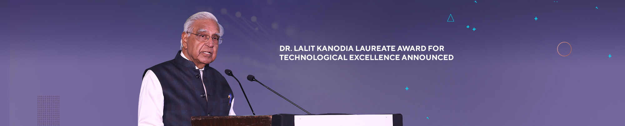 Dr. Lalit Kanodia Laureate Awards For Technology Exccellence