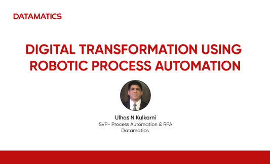 Digital Transformation Using Robotic Process Automation Webinar