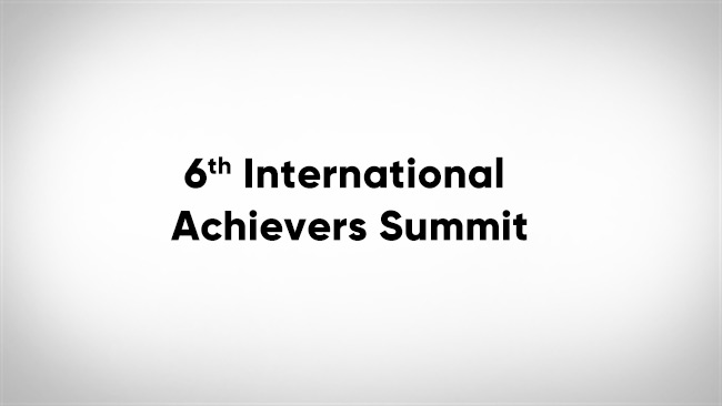 6th International Achievers Summit
