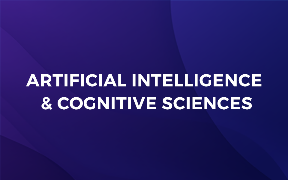 Artificial Intelligence & Cognitive Sciences