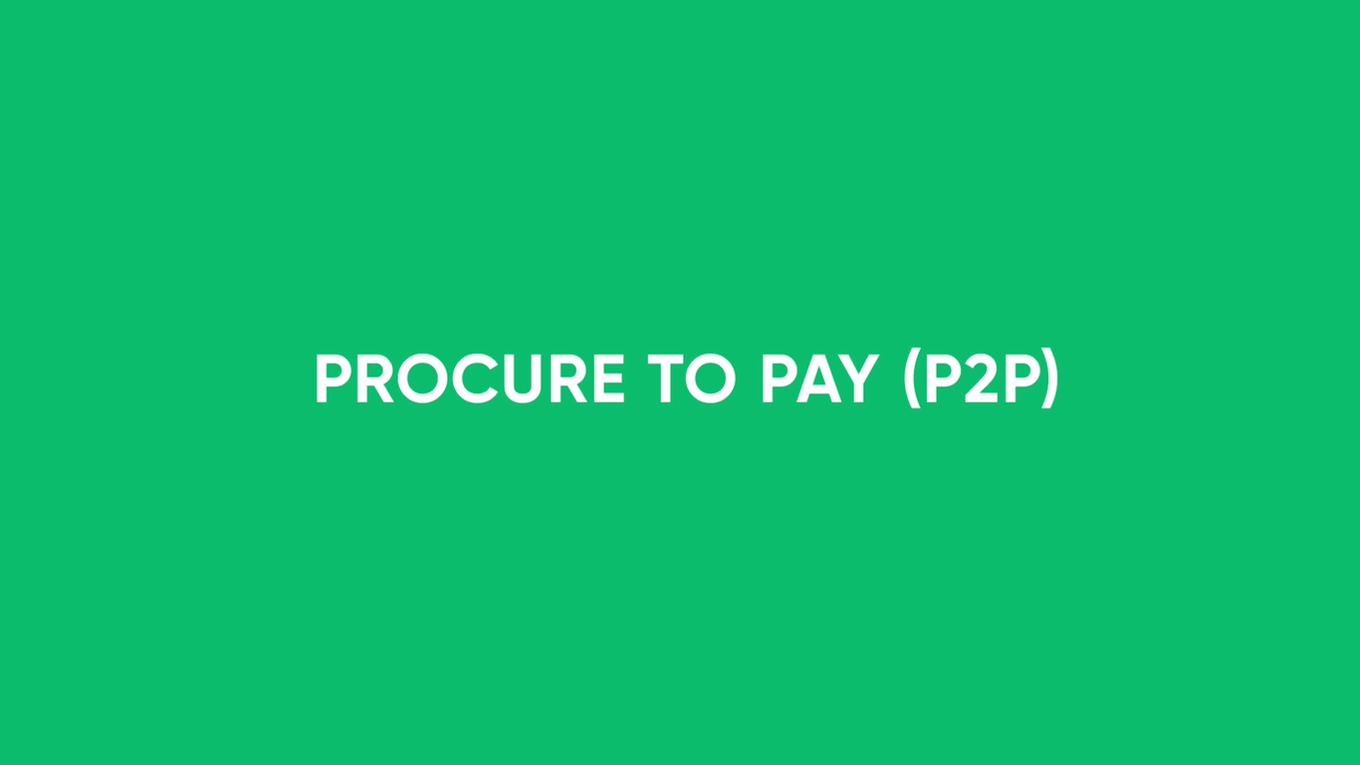 P2P - Procure to Pay Demo Video