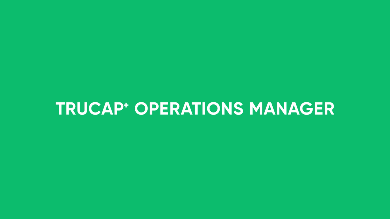 TruCap+ Operations Manager Demo Video