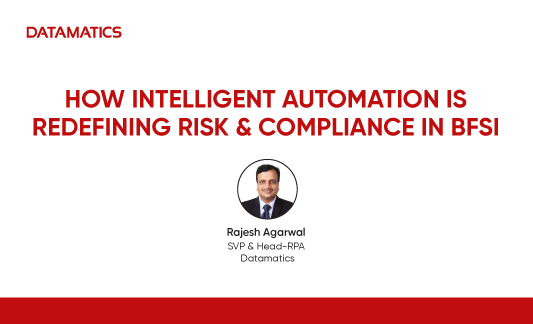 How Intelligent Automation is Redefining Risk & Compliance in BFSI  Webinar