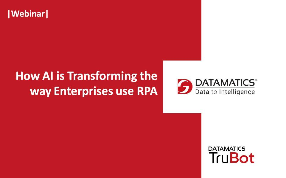 How AI is transforming the way enterprises use RPA