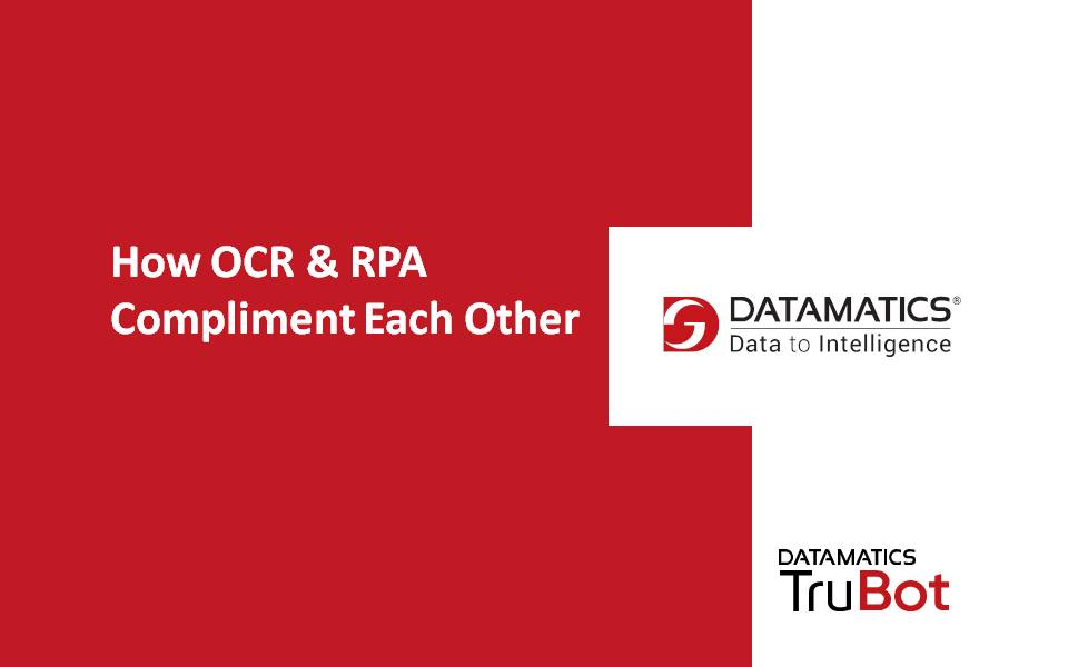 How OCR & RPA Complement Each Other