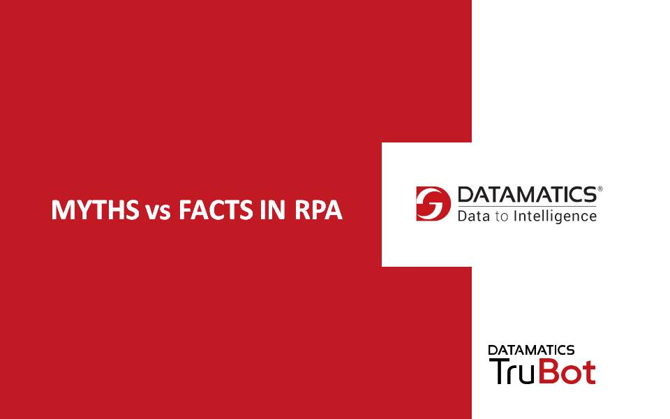 MYTHS VS FACTS IN RPA
