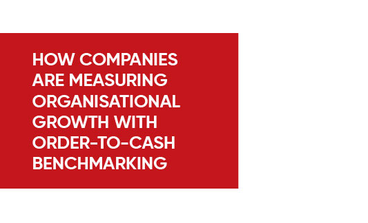 Infographics - How Companies are Measuring Organisational Growth with Order-to-Cash Benchmark Infographic