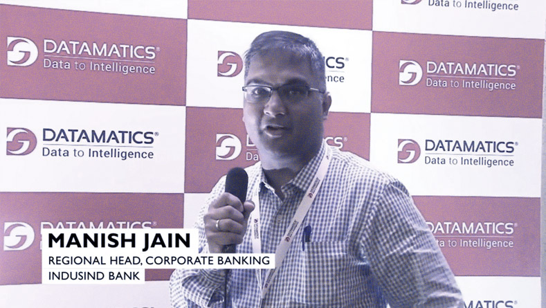Client Testimonials - Manish Jain, Regional Head, Corporate Banking, IndusInd Bank