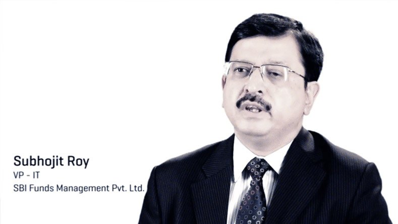 Client Testimonials - Subhojit Roy, Vice President-IT, SBI Funds Management Pvt. Ltd.