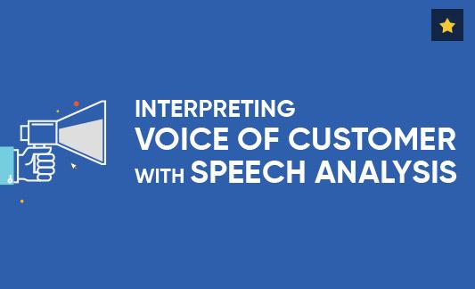 Infographic - Interpreting Voice of Customer with Speech Analysis